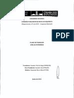 Plano de trabalho apresentado pelo relator da CPI Mista, deputado Marco Maia (PT-RS)