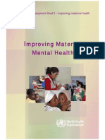 WHO - Millennium Development Goal 5 Improving Maternal Health - Improving Maternal Mental Health