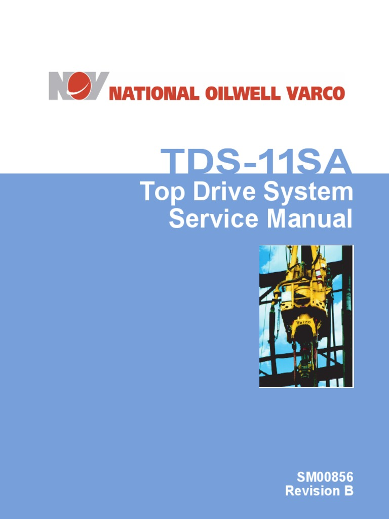 tds 11sa service manual pdf motor oil drilling rig rh scribd com TDS 11 Top Drive Rating Nov TDS 11 Top Drive