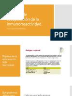 8. Tecnicas de Recuperación de La Inmunoreactividad.