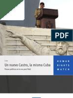 Un nuevo Castro, la misma Cuba