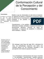 Conformación Cultural de la Percepción y del Conocimiento.pptx