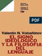 Voloshinov Valentin N El Signo Ideologico y La Filosofia Del Lenguaje Ediciones Nueva Vision 1976