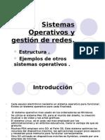 Sistemas Operativos y gestión de redes.