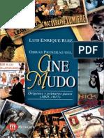 Ruiz, Luis Enrique - Obras Pioneras Del Cine Mudo 1895-1917