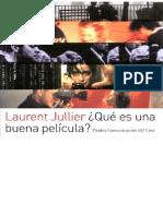 Jullier, Laurent - Que Es Una Buena Pelicula