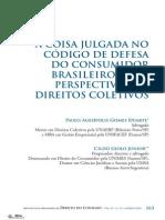 A Coisa Julgada No Código de Defesa Do Consumidor Brasileiro Sob a Perspectiva Dos Direitos Coletivos