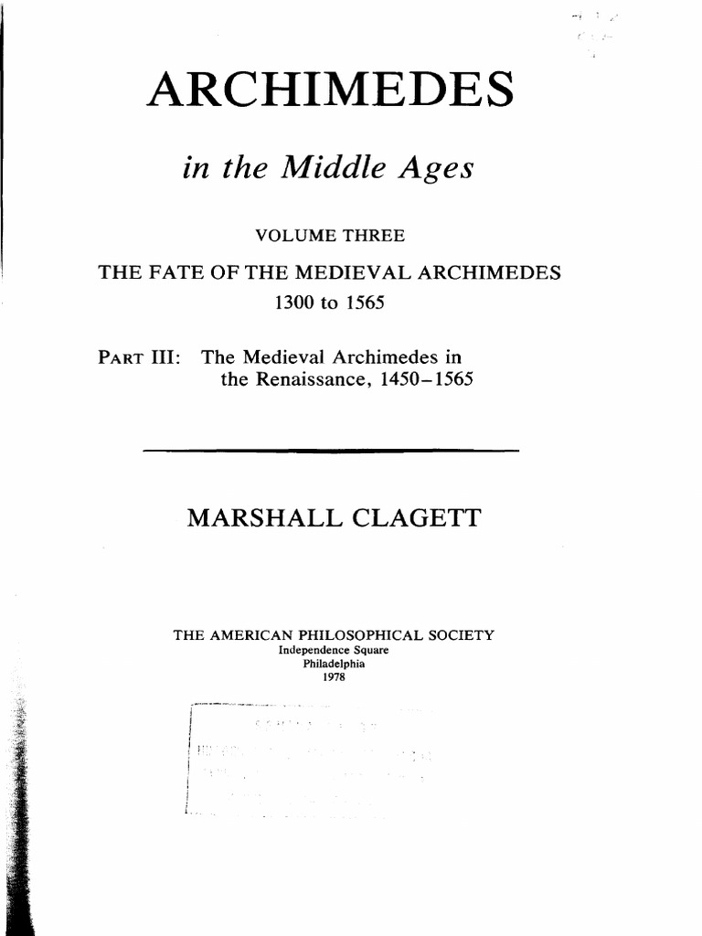 Archimedes in the Middle Ages. III. The Fate of the Medieval Archimedes. Part iv