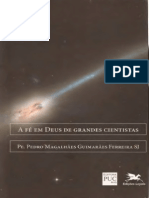 A Fé Em Deus de Grandes Cientistas - Pe. Pedro Magalhães