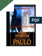 A Vida e Os Tempos Do Apóstolo Paulo - Charles Ferguson Ball