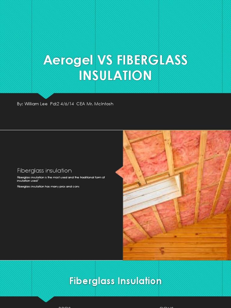 aerogel vs fiberglass | Thermal Insulation | Flooring