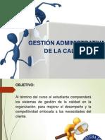 gestinadministrativadelacalidad001-140118113803-phpapp02