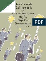 Breve Historia de La Euforia Financiera - John Kenneth Galbraith