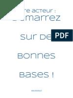 Www.etreacteur.fr Démarrez Sur de Bonnes Bases 1