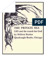 LSD. Braden (1967) the Private Sea - LSD and the Search for God