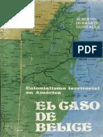 Herrarte Gonzalez - Colonialismo Territorial en America Caso Belice