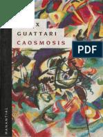 Guattari, Felix . Caosmosis