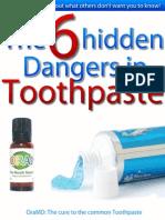 6 Hidden Dangers in Toothpaste 2009