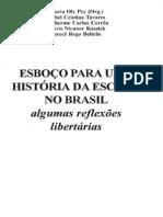 Esboco Para Uma Historia Da Escola No Brasil