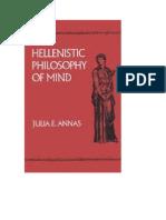 Annas, Julia E[1]. Hellenistic Philosophy of Mind. University of California Press, c1992