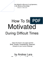 How to Stay Motivated During Difficult Times
