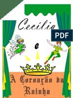 Cecília e A Coroação da Rainha