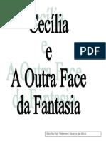 Cecília e a outra face da fantasia
