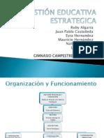 Gestión Educativa Estrategica