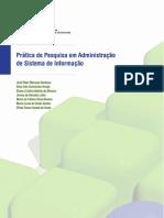 PRÁTICA DE PESQUISA EM ADMINISTRAÇÃO DE SISTEMA DE INFORMAÇÃO