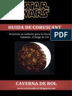 Huida de Coruscant