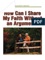 How Can i Share My Faith Without an Argument?