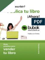 Guia Practica Para Vender Tu Libro Version Actualizada
