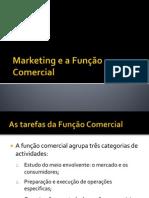Marketing e a Função Comercial