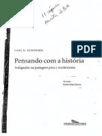 180359553 SCHORSKE Carl Pensando Com a Historia
