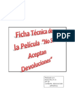 Ficha Tecnica de La Pelicula No Se Aceptan Devoluciones