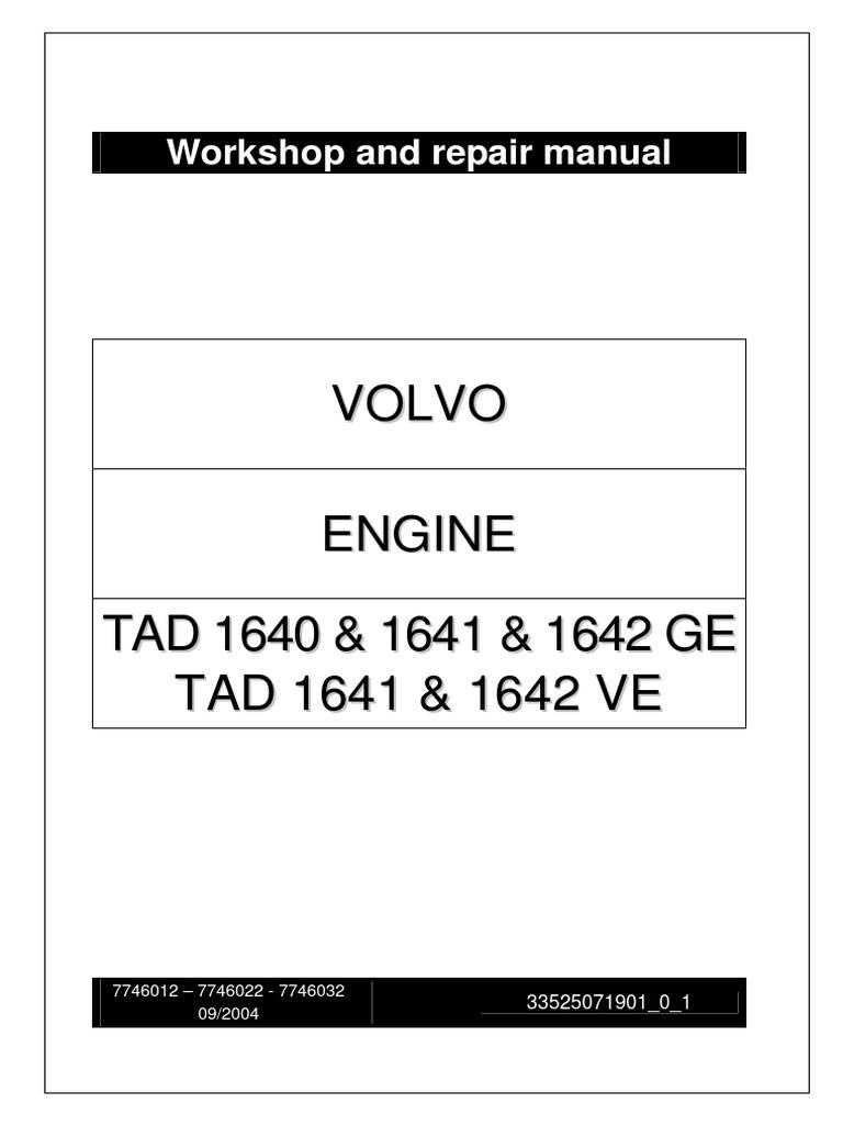 TAD 1640, 1641, 1642 GE & TAD 1641 y 1642 VE Engine _ Workshop and Repair  Manual _ 33525071901_0_1 _ Sept 2004 _ VOLVO PENTA   Engineering Tolerance    ...