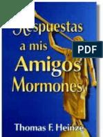 Respuestas a Mis Amigos Mormones
