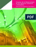 Impacto de La Biotecnología en Los Sectores Industrial y Energético