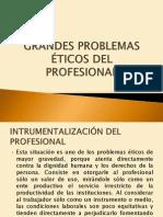 Grandes Problemas Eticos Del Profesional