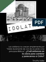 El Evangelio - Idolatria