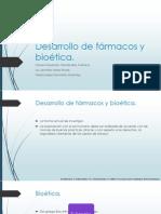 Desarrollo de Fármacos y Bioética