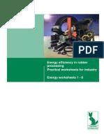 Energy Efficiency in Rubber Processing Practical Worksheets for Industry Energy Worksheets 1 - 8