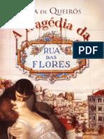 QUEIRÓS Tragédia Rua Flores