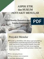 189546517 KEK K9 Aspek Etik Dan Hukum Penyakit Menular