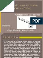 Modelos de Línea de Espera (Teoría de Colas) Edgar Alejandro Nava Gonzalez