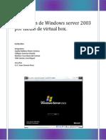 Instalación de Windows Server 2003 Por Medio de Virtual Box