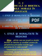 c. 2 Etica Medicală Și Bioetica. Valorile Morale În Sănătate