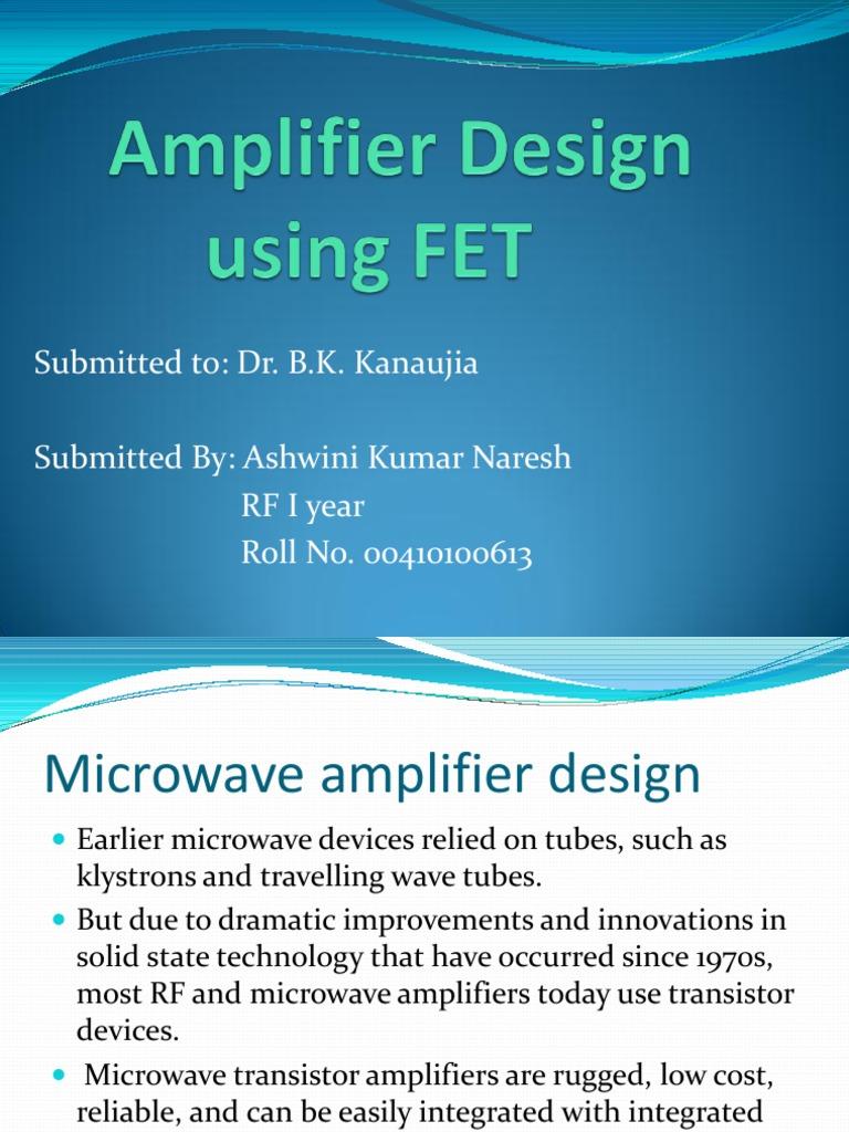 Amplifier Design Using Fet Field Effect Transistor Class A Is Classa