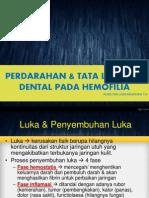Penatalaksanaan Pencabutan Gigi Disertai Hemofolia