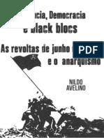 Violencia Democracia e Black Blocs_As Revoltas de Junho no Bras.pdf
